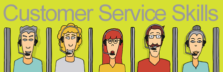 Customer service skills will help you serve your customer better
