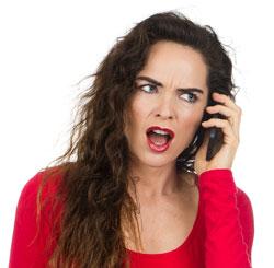 Angry customer on the phone