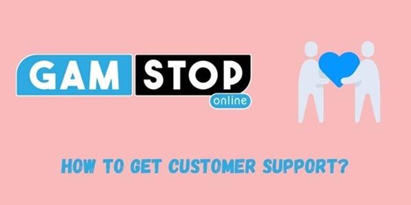 GAMSTOP Customer Support