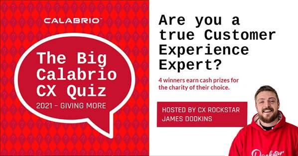 Calabrio Big CX Quiz