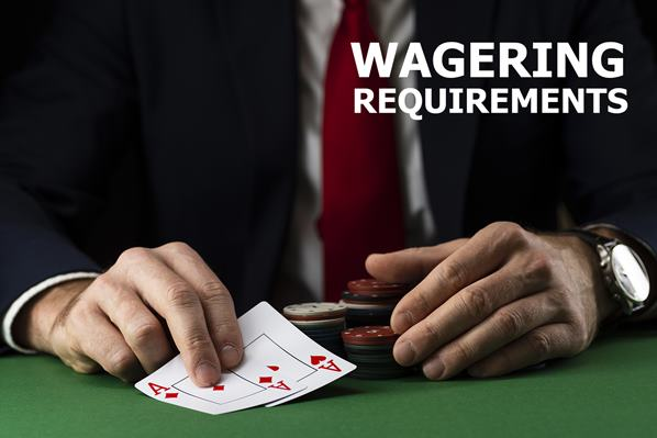 Customer wagering requirements